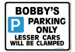 BOBBY'S Personalised Gift |Unique Present for Him | Parking Sign - Size Large - Metal faced
